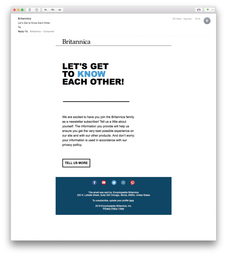 Britannica sent out this great welcome mail for better email list segmentation
