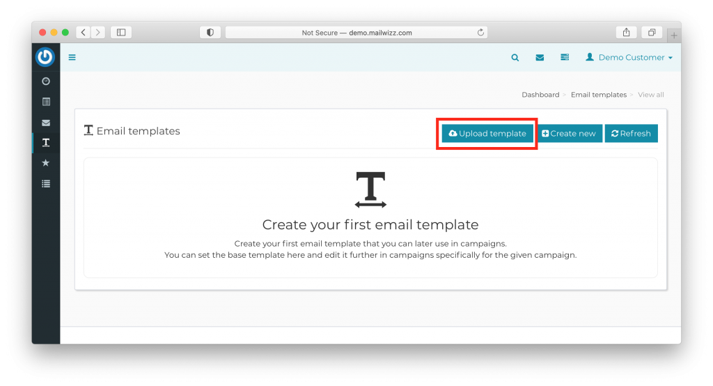 upload your custom html template to use with mailwizz